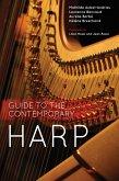 Guide to the Contemporary Harp (eBook, ePUB)