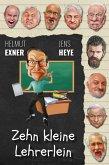 Zehn kleine Lehrerlein (eBook, ePUB)