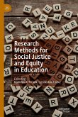 Research Methods for Social Justice and Equity in Education (eBook, PDF)