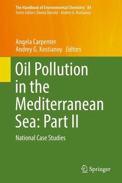 Oil Pollution in the Mediterranean Sea: Part II (eBook, PDF)