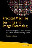 Practical Machine Learning and Image Processing (eBook, PDF)