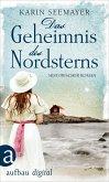 Das Geheimnis des Nordsterns (eBook, ePUB)