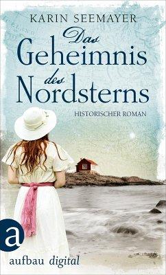 Das Geheimnis des Nordsterns (eBook, ePUB) - Seemayer, Karin