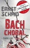 Bachchoral: Thriller (eBook, ePUB)