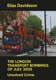 The London Transport Bombings of July 2005 (eBook, ePUB)