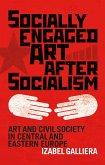Socially Engaged Art after Socialism (eBook, ePUB)