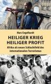 Heiliger Krieg - heiliger Profit (Mängelexemplar)