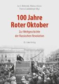 100 Jahre Roter Oktober (Mängelexemplar)