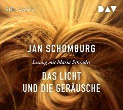 Das Licht und die Geräusche, 5 Audio-CDs (Mängelexemplar) - Schomburg, Jan