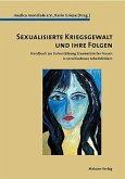 Sexualisierte Kriegsgewalt und ihre Folgen (Mängelexemplar)