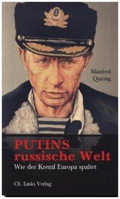 Putins russische Welt (Mängelexemplar) - Quiring, Manfred