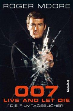 007 - Live And Let Die (Mängelexemplar) - Moore, Roger