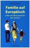 Familie auf Europäisch (Mängelexemplar)