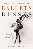 Behind the Scenes at the Ballets Russes (eBook, PDF)