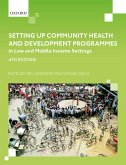 Setting up Community Health and Development Programmes in Low and Middle Income Settings (eBook, ePUB)