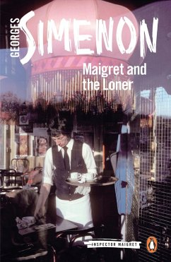 Maigret and the Loner (eBook, ePUB) - Simenon, Georges