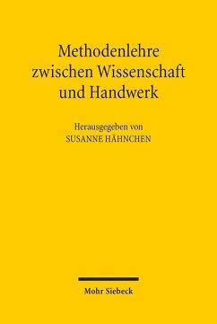 Methodenlehre zwischen Wissenschaft und Handwerk (eBook, PDF)