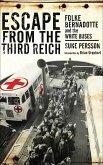 Escape from the Third Reich (eBook, ePUB)