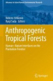 Anthropogenic Tropical Forests