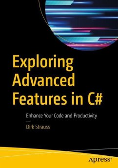 Exploring Advanced Features in C# - Strauss, Dirk