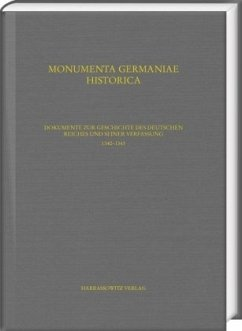 Dokumente zur Geschichte des Deutschen Reiches und seiner Verfassung. 1340-1343