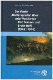 Der Verein 'Muttersprache' Wien unter Vorsitz von Karl Tekusch und Erwin Mehl (1949-1984)
