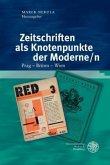 Zeitschriften als Knotenpunkte der Moderne/n