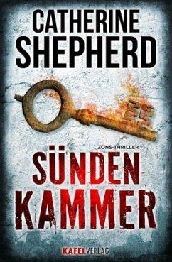 Sündenkammer / Zons-Thriller Bd.9 - Shepherd, Catherine