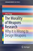 The Morality of Weapons Research