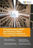 Praxishandbuch BOPF - das Business Object Processing Framework im neuen SAP S/4HANA-Programmiermodell