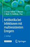 Antibiotika bei Infektionen mit multiresistenten Erregern (eBook, PDF)