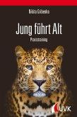 Jung führt Alt (eBook, PDF)