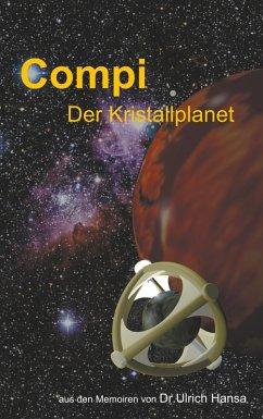 Compi Der Kristallplanet (eBook, ePUB)