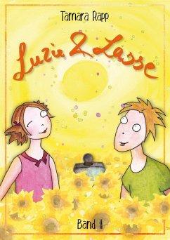 Luzie und Lasse - Band 2
