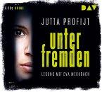 Unter Fremden, 6 Audio-CDs (Mängelexemplar)