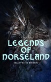 Legends of Norseland (Illustrated Edition) (eBook, ePUB)
