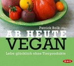 Ab heute vegan, 2 Audio-CDs (Mängelexemplar)