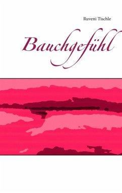 Bauchgefühl (eBook, ePUB)