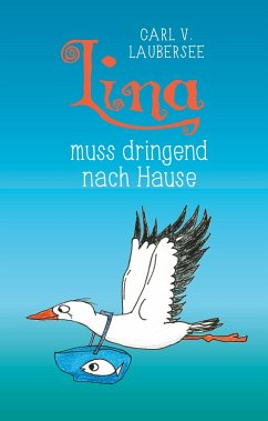 Lina muss dringend nach Hause (eBook, ePUB)