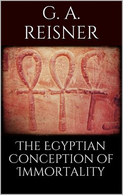 The Egyptian Conception of Immortality (eBook, ePUB)
