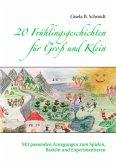 20 Frühlingsgeschichten für Groß und Klein (eBook, ePUB)
