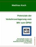 Potenziale der Verkehrsverlagerung vom MIV zum ÖPNV (eBook, ePUB)