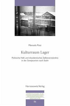 Kulturraum Lager (eBook, PDF) - Putz, Manuela
