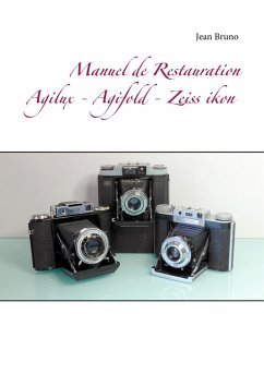 Manuel de Restauration Agilux - Agifold - Zeiss ikon (eBook, ePUB)