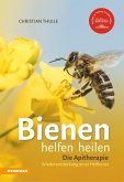 »Bienen helfen heilen (eBook, ePUB)