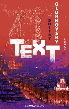 TEXT (Mängelexemplar) - Glukhovsky, Dmitry
