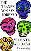 Die Tränen von San Lorenzo (Mängelexemplar)