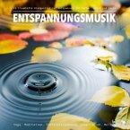 Entspannungsmusik: 11 traumhafte XXL-Klangwelten zur Entspannung von Körper, Geist und Seele (MP3-Download)