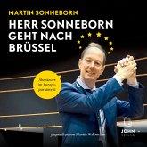 Herr Sonneborn geht nach Brüssel: Abenteuer im Europaparlament (MP3-Download)