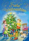 Frohe Weihnachten - Die schönsten Vorlesegeschichten